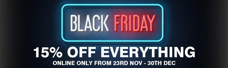 Black Friday 2020 - 15% OFF Everything